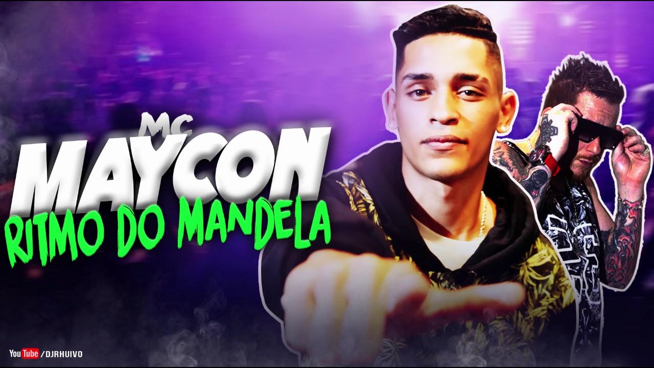 Mc Maycon - Ritmo do Mandela [Áudio Oficial] Prod. DJ Rhuivo.