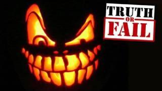 Truth or Fail: Halloween!