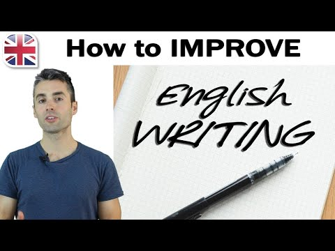 How to Improve Your English Writing - English Writing Lesson