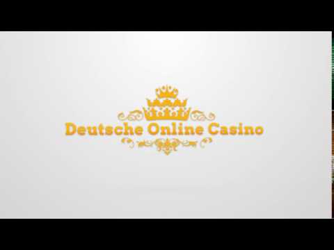 Deutsches Online Casino - Intro Video
