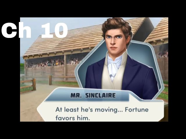Choices:- Desire and Decorum Chapter #10 Sinclaires Route (Diamonds used)