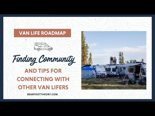 Van Life: How to Find Community on the Road