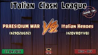 2° Torneo IT.C.L. [2018] PRAESIDIUM WAR VS Italian Heroes | Clash of Clans [ITA]