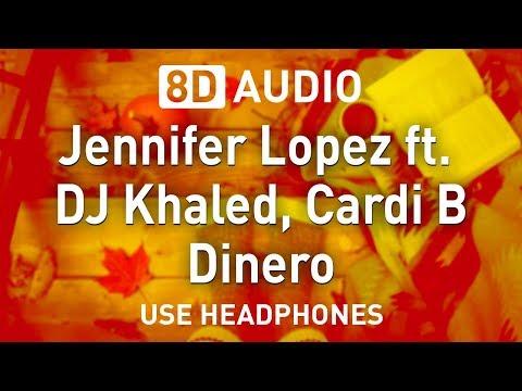 Jennifer Lopez ft. DJ Khaled, Cardi B - Dinero | 8D AUDIO