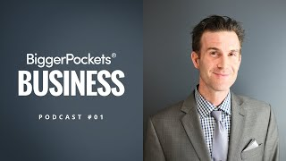 How to Turn a Hobby Into a Booming Business W/ Joshua Dorkin | BiggerPockets Business Podcast Ep. 1