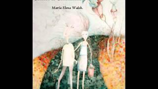 María elena walsh canción de caminantes