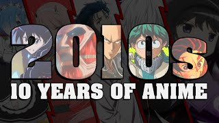 2010s: The Decade Anime Grew Up