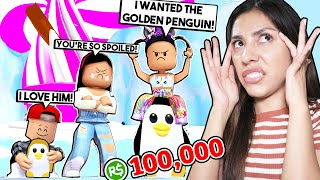 My SPOILED DAUGHTER Made Me Spend ALL MY ROBUX On A GOLDEN PENGUIN! - Roblox - Adopt Me *NEW UPDATE*