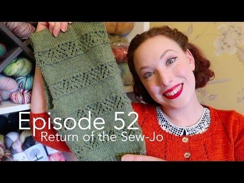 Episode 52 | Return of the Sew-Jo