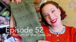 Episode 52 | Return of the Sew-Jo