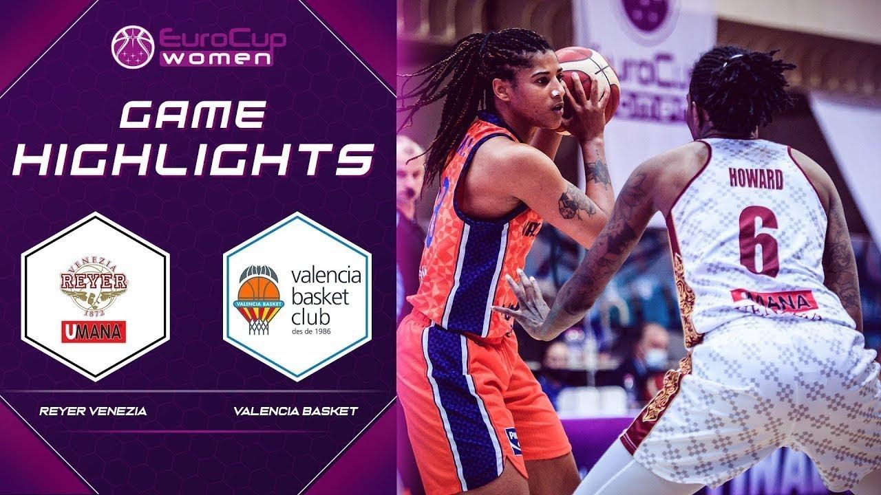 Reyer Venezia - Valencia Basket Club SAD | Highlights - Final | EuroCup Women 2020