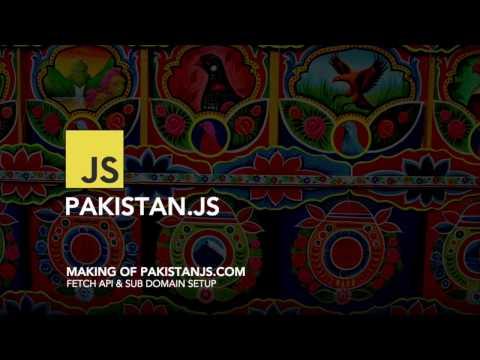 Adding sub domain and Integrating (api.pakistanjs.com) - Making of Pakistanjs.com