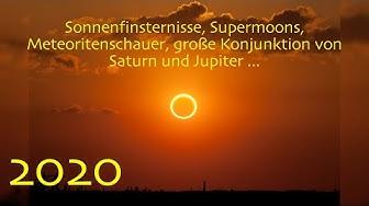 """2020: Sonnenfinsternisse, Supermoons, Meteoritenschauer und die """"große Konjunktion"""" Saturn/Jupiter"""