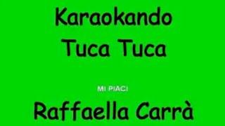 Karaoke Italiano - Tuca Tuca - Raffaella Carra'( testo )