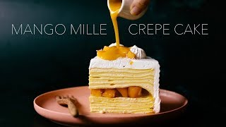 MANGO MILLE CREPE CAKE recipe - BÁNH CREPE XOÀI NGÀN LỚP
