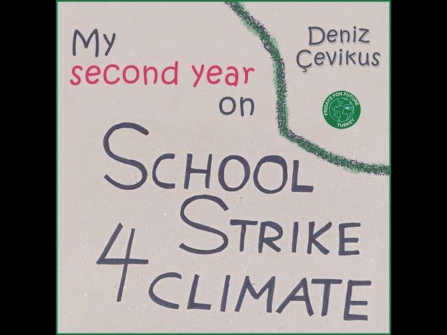 Deniz Çevikus - İklim grevinde İKİNCİ 52 haftam