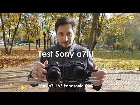 Test Sony a7III & Sony a7III VS Panasonic GH5