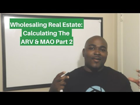 wholesaling-real-estate:-calculating-the-arv-&-mao-part-2