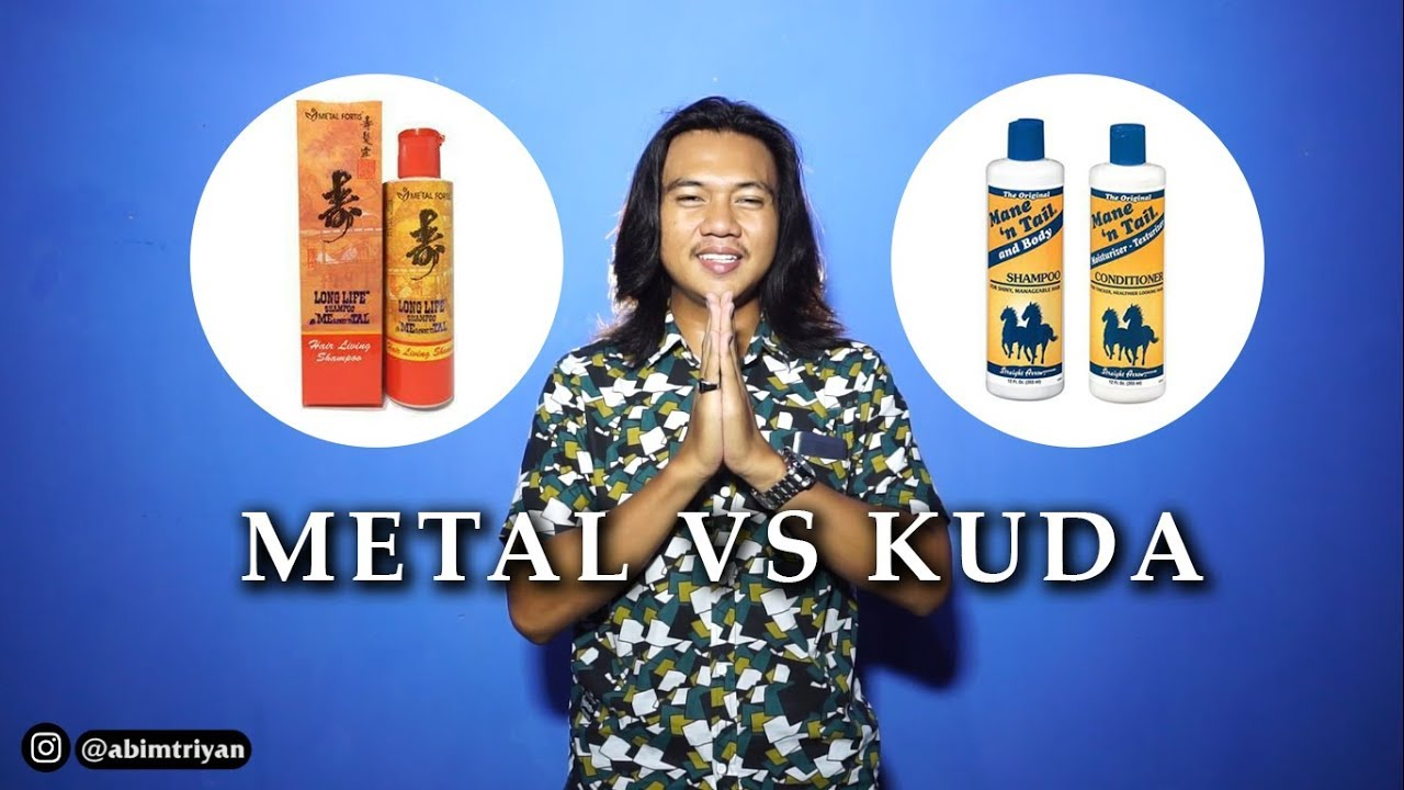 Mana Yang Terbaik Shampo Metal Vs Kuda Kg Eps 2 Youtube
