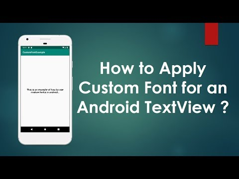 How To Apply Custom Font For A TextView In Android ?