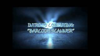 INTRO TO COMPUTING BARCODE SCANNER