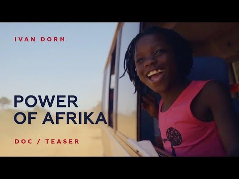 Ivan Dorn - Power of Afrika | Doc (Teaser)