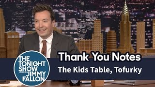 Thank You Notes: The Kids Table, Tofurky