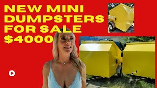 New Mini Dumpsters For Sale!!