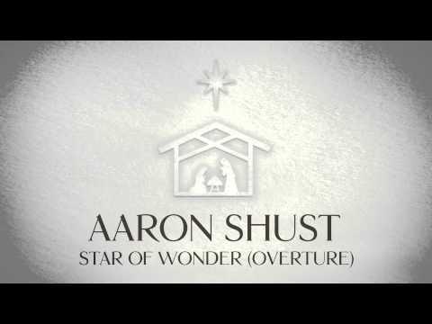 Aaron Shust - Star Of Wonder (Overture) (Official Audio)