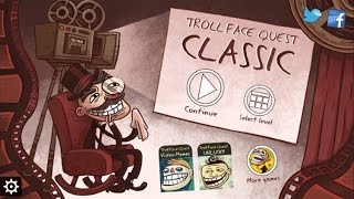 TrollFace Quest Classic Level 1-37 Walkthrough