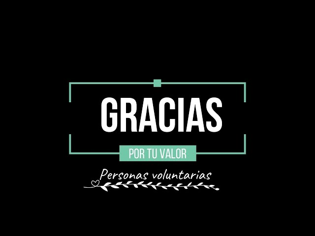 #GraciasXTuValor, personas voluntarias