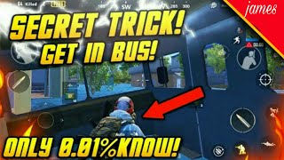 GET INSIDE BUS || PUBG MOBILE NEW TRICK || ONLY 0.0001 PEOPLE KNOW THIS