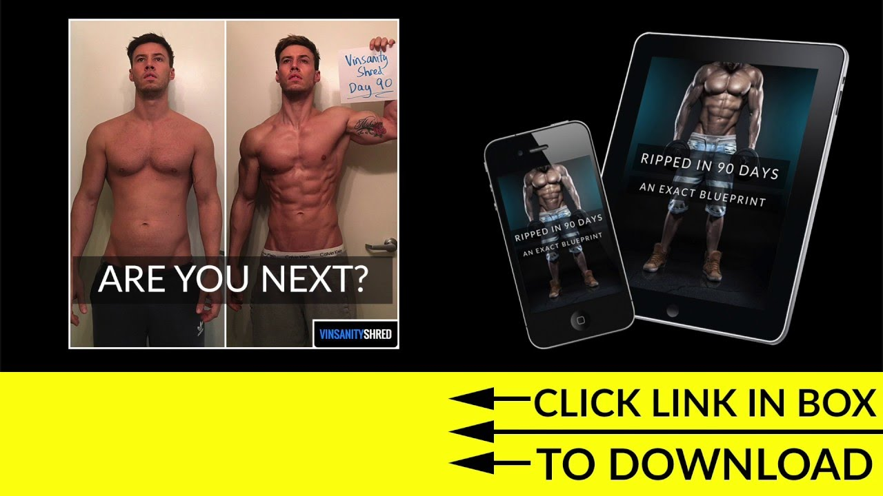 How To Get Ripped In 90 Days The Exact Blueprint Youtube