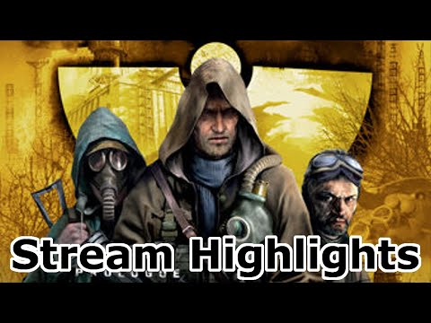 S.T.A.L.K.E.R. Clear Sky (Stream Highlights)