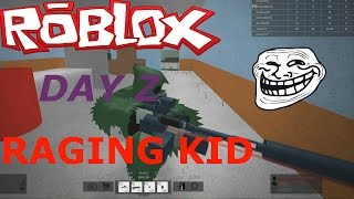 KID RAGES OVER LOOT DAYZ (ROBLOX)