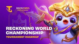 Tournament Roadmap - Reckoning World Championship |Teamfight Tactics