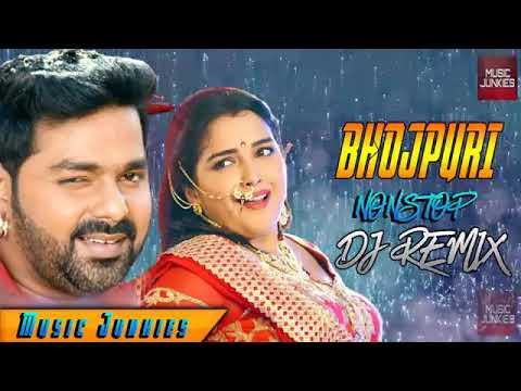 Bhojpuri nonstop dj song 2018 pawan sing ke sath