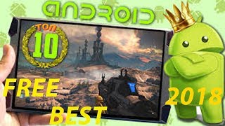 TOP 10 Games  2018  Of  Android  &  iOS