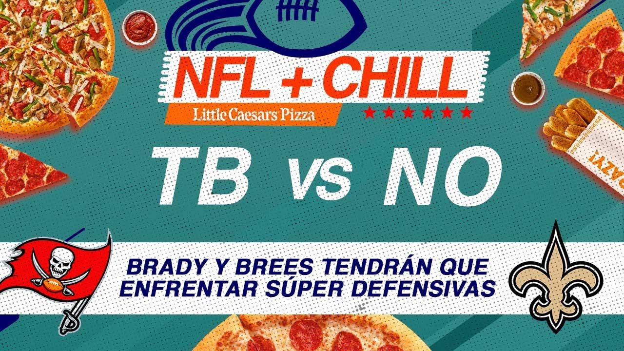 ¿La tercera es la vencida? Brees-Brady tienen duelo personal y otro ante defensivas top| NFL & Chill