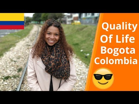 Quality Of Life In Bogota Colombia | Living In Colombia