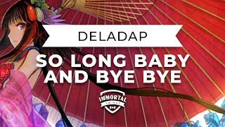 DELADAP - So Long Baby And Bye Bye (Electro Swing)