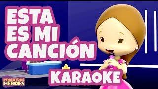 Esta es mi canción - Ester - Karaoke - Pequeños Héroes - Generación 12 Kids