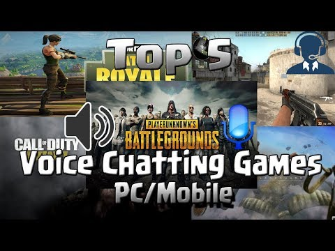 Top 5 Voice Chatting Games For Pc
