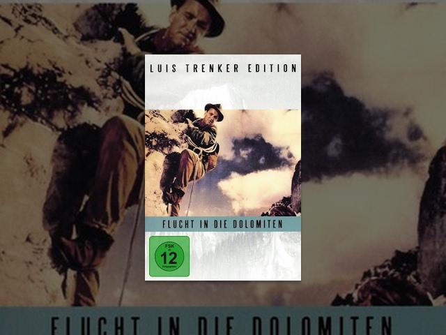 Luis Trenker - Flucht in die Dolomiten