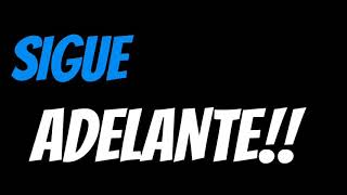 Sigue Adelante| No Te Apartes|Hoy Me Desperte En La Madrugada/ LETRA| VIDEO LYRIC.