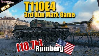 WoT: T110E4, 3rd MoE (Gun Mark) game on Ruinberg, WORLD OF TANKS