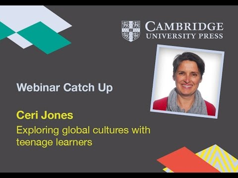 Exploring Global Cultures with Teenage Learners - Ceri Jones