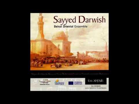 Beirut Oriental Ensemble -  Sayyed Darwish FULL