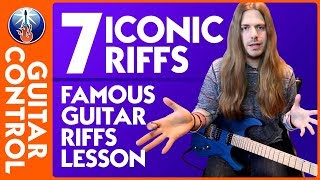 7 Iconic Riffs  - Guitar Riffs So Famous You Have to Know Them