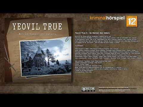 Yeovil True #5 - Im Namen des Vaters - Komplettes Krimi Hörspiel